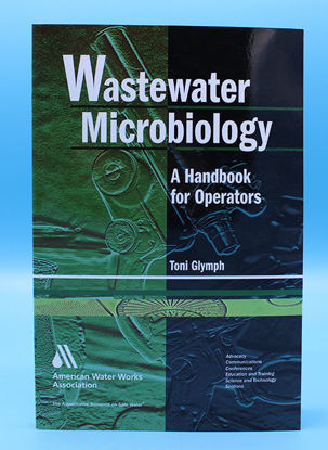 Picture of EA - BK-301 - Wastewater Microbiology: A Handbook for Operators (BK301)